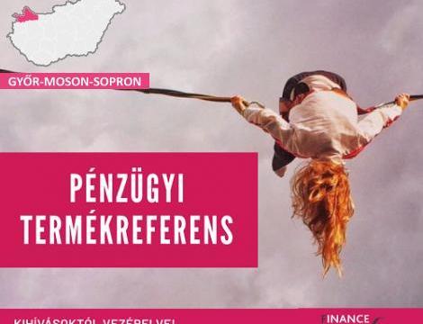 Pénzügyi termékreferens - Győr