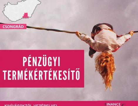 Pénzügyi termékértékesítő - Szeged