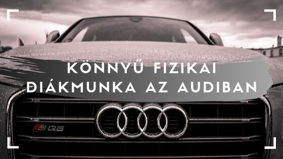 Könnyű fizikai munka az Audiban